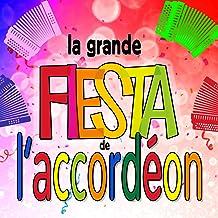 La Grande Fiesta De L'accordéon