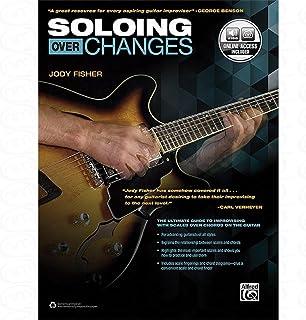 Soloing over Changes–Arreglados para guitarra–con Tabulador [de la fragancia/Alemán] Compositor: Fisher Jody