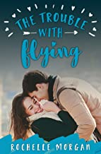 The Trouble with Flying (Trouble Series Book 1)