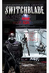 Switchblade : Issue Twelve (Switchblade Volume One Book 12) Kindle Edition