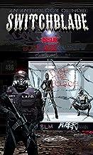 Switchblade : Issue Twelve (Switchblade Volume One Book 12)