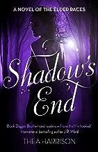 Shadow's End (Elder Races Book 9)