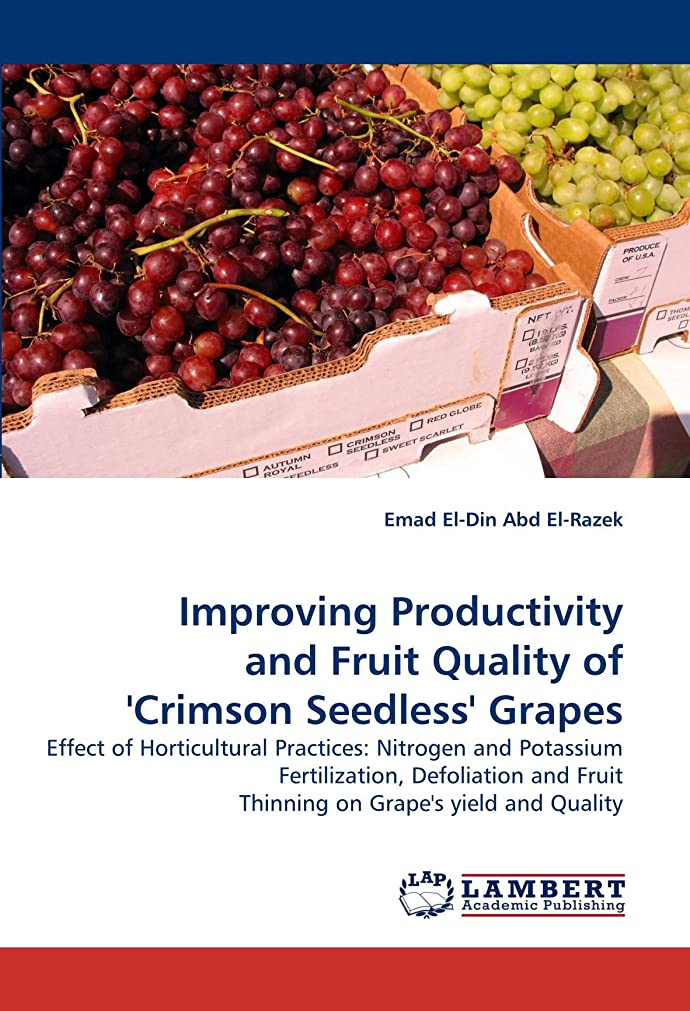 維持シャーロットブロンテ細菌Improving Productivity and Fruit Quality of 'Crimson Seedless' Grapes
