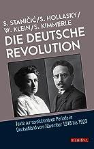 Die Deutsche Revolution: Texte zur revolutionären Periode in Deutschland 1918-23 (Geschichte des Widerstands) (German Edit...