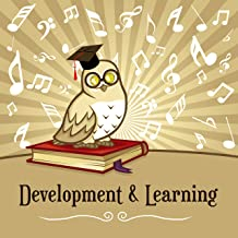 Development & Learning – Music for Baby, Einstein Effect, Brilliant Toddler, The Best Classical Songs for Kids, Easy Study