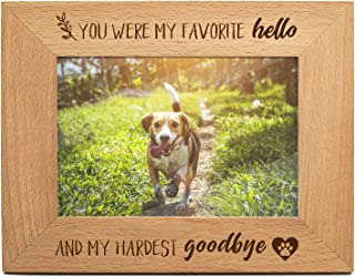 Memorial Frame Gifts for Cat or Dog, Pet Sympathy Memory Gift - Remembrance Picture Frame You were My Favorite Hello and My Hardest Goodbye - Engraved Natural Solid Wood Picture Frame (4x6-Horizontal)