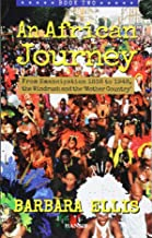 African Journey Book Two, An From Emancipation 1838 to 1948, the Windrush and the 'Mother Country'