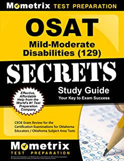 OSAT Mild-Moderate Disabilities (129) Secrets Study Guide: CEOE Exam Review for the Certification Examinations for Oklahoma Educators / Oklahoma Subject Area Tests