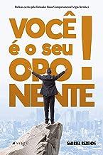 Você é o seu oponente (Portuguese Edition)