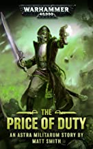 The Price Of Duty (Warhammer 40,000)