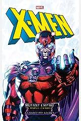 Marvel Classic Novels - X-Men: The Mutant Empire Omnibus (Marvel Classics Novels) Kindle Edition