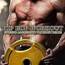 Hip Hop Workout: Intense Aggressive Workout Beats Vol. 1