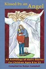 Kissed by an Angel Kindle Edition
