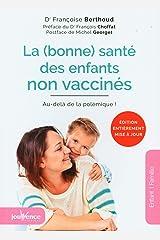 La bonne santé des enfants non vaccinés Broché
