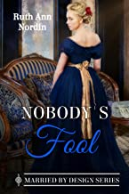 Nobody's Fool (Marriage by Design Book 2)