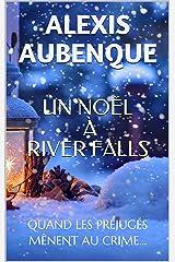 UN NOËL À RIVER FALLS: UNE ENQUÊTE DE MIKE LOGAN Format Kindle