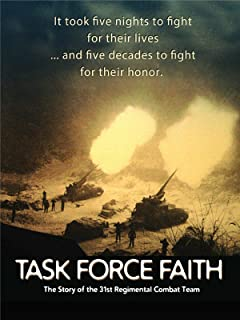Task Force Faith: The Story of the 31st Regimental Combat Team