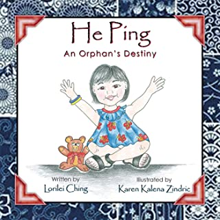 He Ping: An Orphan'S Destiny (English Edition)