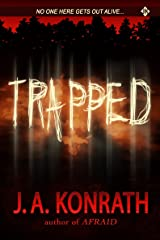 Trapped (The Konrath Dark Thriller Collective Book 4) Kindle Edition