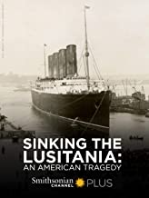 Sinking The Lusitania: An American Tragedy