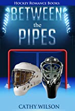 Hockey Romance: Between the Pipes: In the Zone (The Deal, Off-Campus, Professional Hockey , Taking a Shot, Hockey Game) (English Edition)