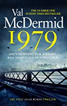 1979: The unmissable first thriller in an electrifying, brand-new series from the Queen of Crime