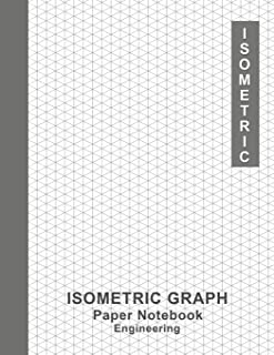 Engineering Isometric Graph Paper Notebook: Graph Paper Notebook Journal 1/4