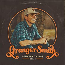 Granger Smith - 'Country Things, Vol. 1'