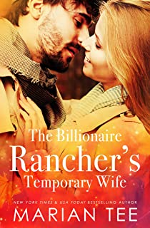 The Billionaire Rancher's Temporary Wife: A Modern Day Small Town Romance (Evergreen's Mail-Order Brides Book 2)