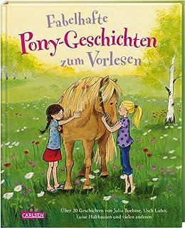 Fabelhafte Pony-Geschichten zum Vorlesen: Über 20 Geschicht
