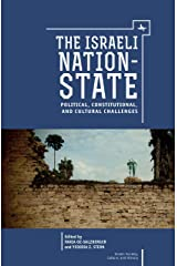 The Israeli Nation-State: Political, Constitutional, and Cultural Challenges (Israel: Society, Culture, and History) (English Edition) Format Kindle