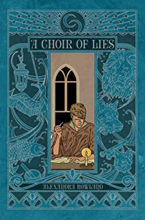 A Choir of Lies (Conspiracy of Truths Book 2)