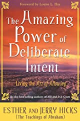 The Amazing Power of Deliberate Intent: Living the Art of Allowing (Law of Attraction Book 6) (English Edition) Format Kindle