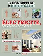 Électricité, Éclairage et Domotique (L'essentiel du bricolage) (French Edition)
