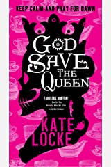 God Save the Queen: Book 1 of the Immortal Empire Kindle Edition