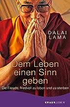 Dem Leben einen Sinn geben (German Edition)