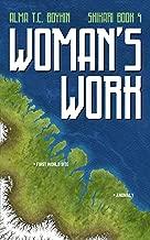 Woman's Work: Shikari Book Four