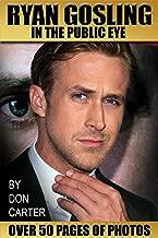 Ryan Gosling In The Public Eye