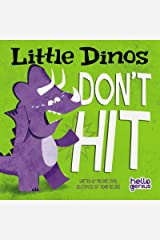 Little Dinos Don't Hit Kindle Edition