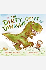 The Dirty Great Dinosaur Paperback