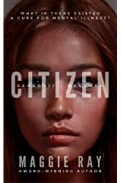 Citizen: Season One | Uncured Series by Maggie Ray 5.0 out of 5 stars 3 Kindle$0.00$0.00 Free with Kindle Unlimited membership