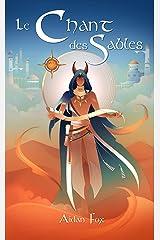 Le Chant des Sables: Une fantasy Young Adult Format Kindle