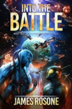 Into the Battle (Rise of the Republic Book 2)