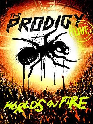 Prodigy - Worlds on Fire