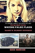 Waving False Flags: Sandi's Bloody Revenge (The Waves Trilogy Book 2)