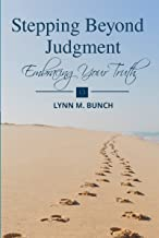 Stepping Beyond Judgment: Embracing Your Truth