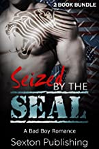 ROMANCE: NAVY SEAL ROMANCE:Seized by The Seal (Military Bad Boy Pregnancy Romance Collection) (New Adult Alpha Male Short Stories)