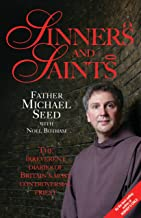Sinners and Saints - The Irreverent Diaries of Britain's Most Controversial Saint