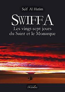 Swiffa Les vingt-sept jours du Saint et le Monarque