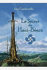 Le secret du Haut-Béarn Broché